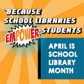 National School Library Month!