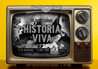"""Proyectazo #1: """"HISTORIA VIVA"""""""