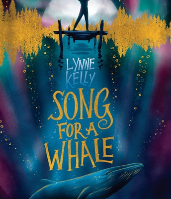 Song for a Whale, by Lynne Kelly