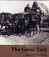 The Great Trek Part 2 (1943-1945)