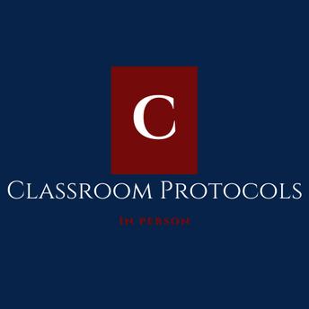 Classroom Protocol