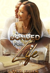 BONDED FOR LIFE by Tesa Erven (The Loose End Series - Book 3)