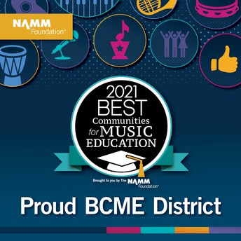 SBSD RECOGNIZED AS ONE OF THE 2021 BEST COMMUNITIES FOR MUSIC EDUCATION BY THE NAMM Foundation