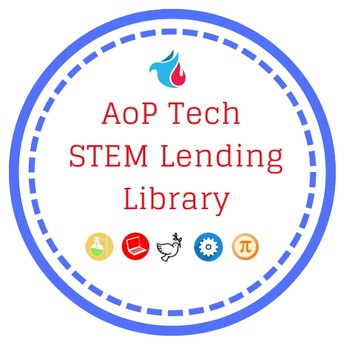 It's Here! The AoP Tech STEM Lending Library is OPEN!