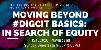 2020 ISTE Digital Citizenship and Equity Joint Playground Application Due February 28