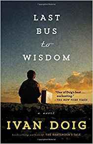 Last Bus to Wisdom--Ivan Doig
