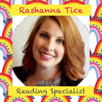 Rashanna Tice, Title 1 Reading Specialist