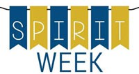 Spirit Week is Coming February 10 - 14
