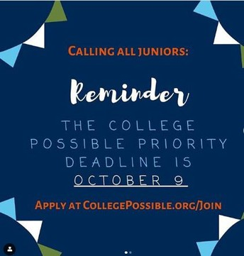 Juniors - Sign up for College Possible - Deadline TODAY 10/9