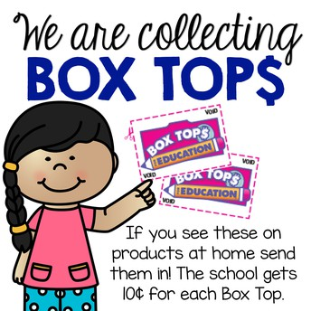 Don't Forget Box Tops!