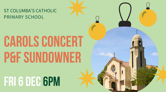 Carols Concert and P&F Sundowner next Friday