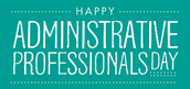 On Wednesday, April 26th, Please be sure to thank our office staff for all they do to support KP