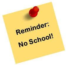 NO SCHOOL DAYS JANUARY AND FEBRUARY