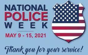 Happy National Police Week!