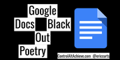 Blackout Google Doc Poetry