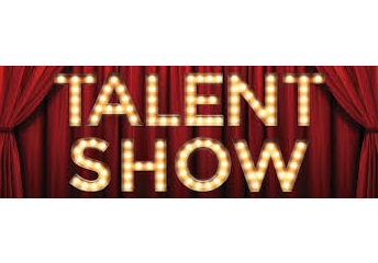 It's Almost Time for the Talent Show
