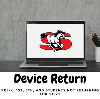 Pre-K, 1st, and 5th grade Device Return