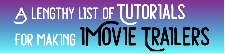Week 4: iMovie TRAILERS