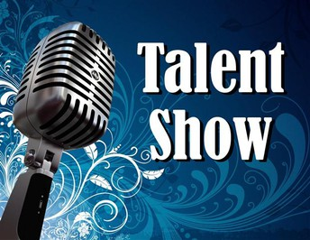Talent Show is Almost Here!