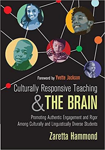 Culturally Responsive Teaching & The Brain