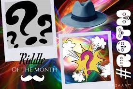 Riddles of the Month