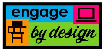 Engage by Design: Digital Tools Series