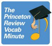 The Princeton Review Vocab Minute