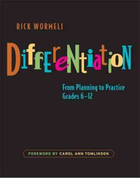 Differentiation: From Planning to Practice, Grades 6-12 - HHS Library