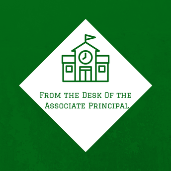 From the Desk of the Associate Principal