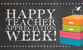 Teacher and Staff Appreciation Week!