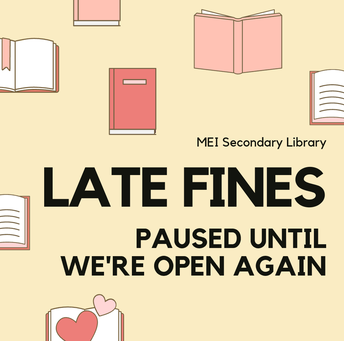 All library fines have been paused due to the pandemic.