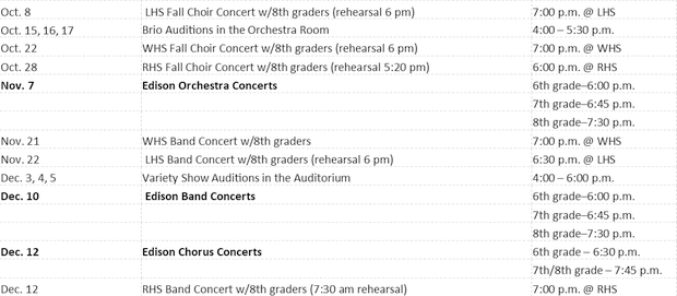 Concert Dates~ Make sure your child's concert dates are on your calendar. High school concerts are in the high school auditoriums.