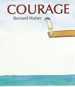 Some Children's Book Titles to Promote Courage