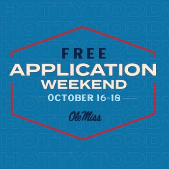 OLE MISS - Free Application Weekend!