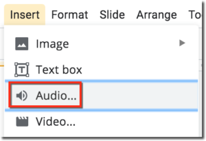 HOW TO INSERT AUDIO IN GOOGLE SLIDES