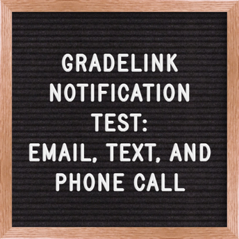 Gradelink Notification System Test