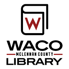 FREE Events at Waco Public Libraries