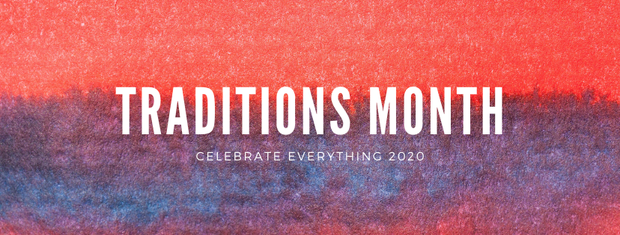 Traditions month - celebrate everything 2020.  Red, purple, and blue background.