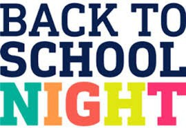 Back to School Night - 10/1
