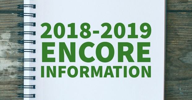 2018-2019 ENCORE Information