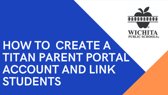How to Create a Titan Parent Portal Account and Link Your Students
