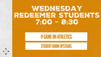 Wednesday Night Redeemer Student Ministry