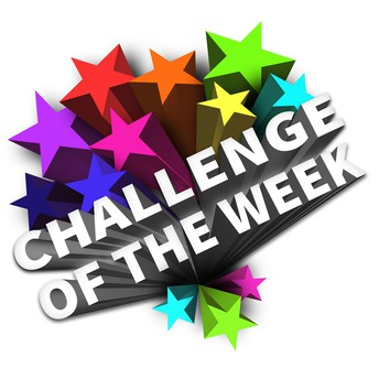 ~Challenge of the Week~