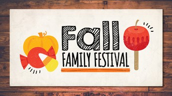Fall Family Festival--October 26th!