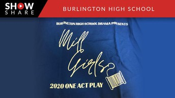 """Mill Girls"" - BHS 2020 One Act Play"