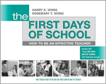 The First Days of School--Harry & Rosemary Wong