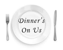 Dinner on Us!
