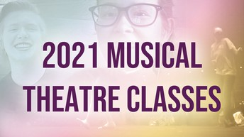 Broadway Rose 2021 Musical Theater Classes