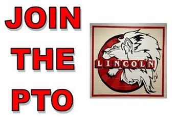 THE LINCOLN PTO:  MEMBERSHIP !!