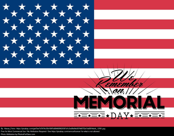 May 25th - Memorial Day!